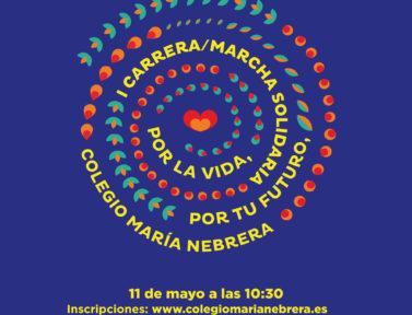"""I Carrera/Marcha Solidaria """"POR LA VIDA"""" Colegio María Nebrera."""
